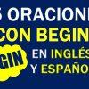 25 Oraciones Con Begin En Inglés ✔ Frases Geniales Con Begin🥇