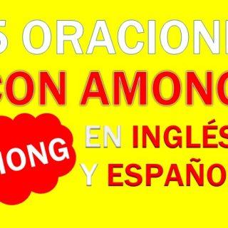 Oraciones Con Among En Ingles y Español