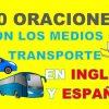 40 Oraciones En Inglés Con Los Medios De Transporte